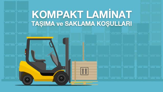 Kompakt Laminat Taşıma ve Saklama Koşulları